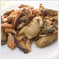 <むきみ牡蠣のレシピ>牡蠣とキノコのにんにくソテー